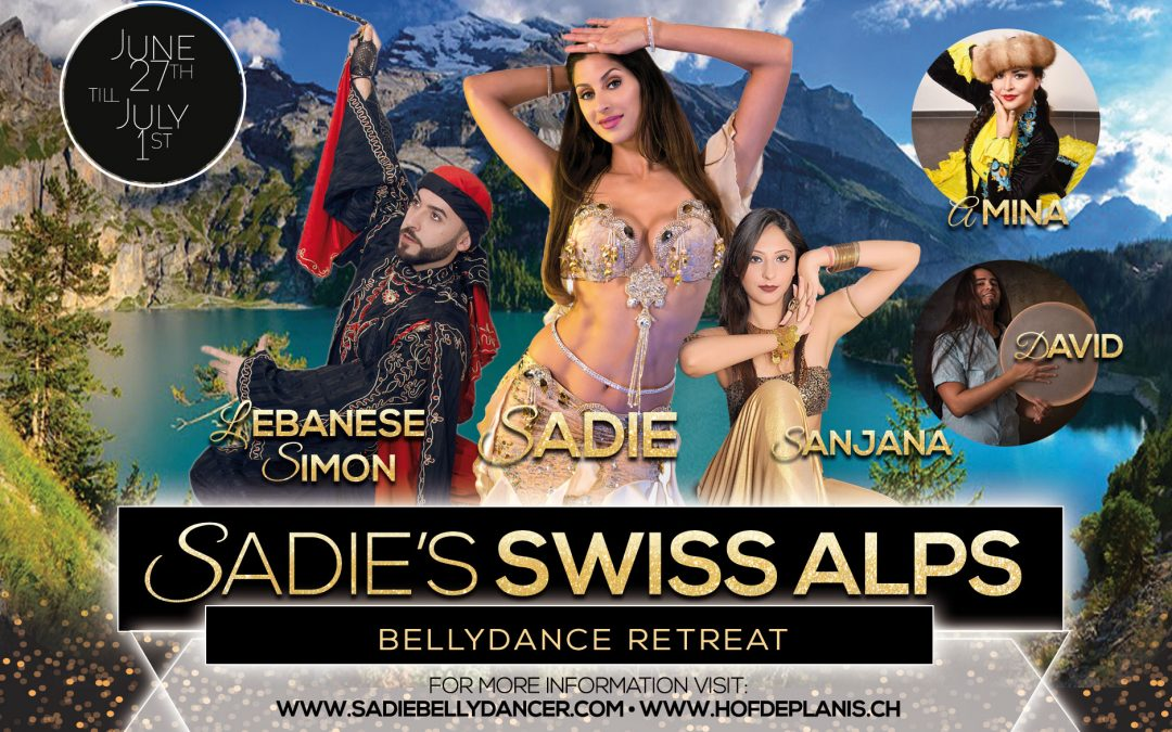 Sadie's Bellydance Retreat: Swiss Alps 2018
